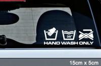 Hand Wash Only 15 cm Pflege keine Waschanlage 35°c Aufkleber | AG-0034